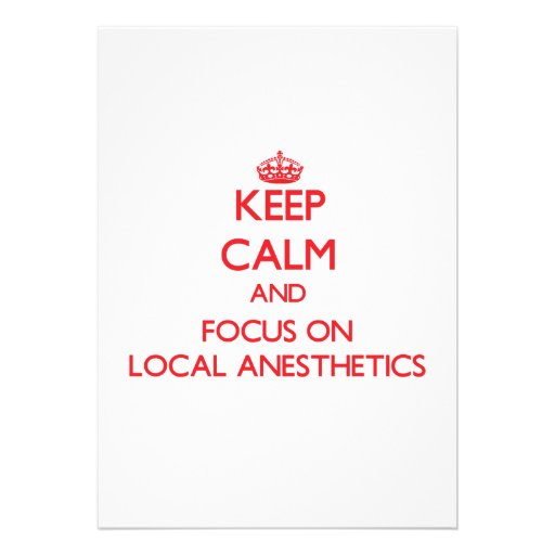 Keep Calm and focus on Local Anesthetics Announcements