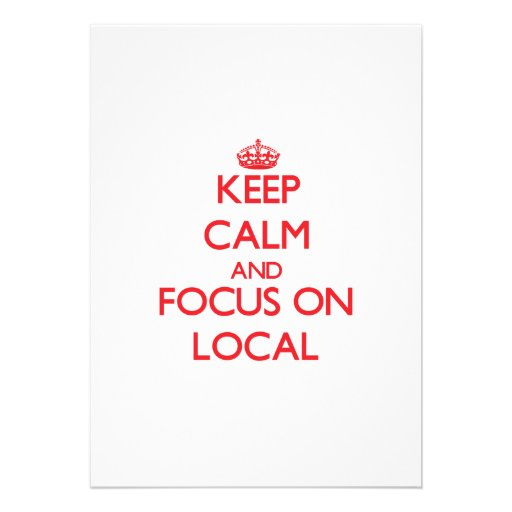 Keep Calm and focus on Local Cards