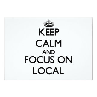 Keep Calm and focus on Local Invites