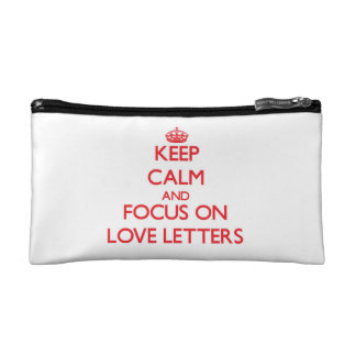 Keep Calm and focus on Love Letters Makeup Bags