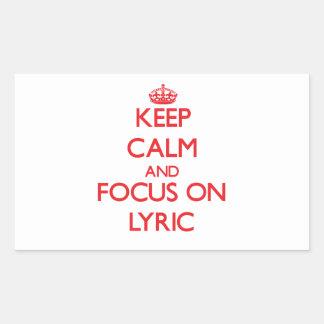 Keep Calm and focus on Lyric Rectangle Sticker