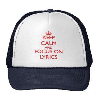 Keep Calm and focus on Lyrics Hats