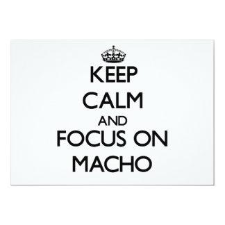 Keep Calm and focus on Macho 13 Cm X 18 Cm Invitation Card