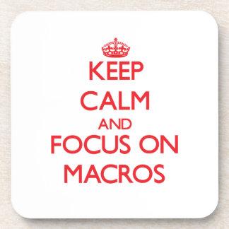 Keep Calm and focus on Macros Coaster