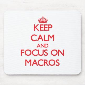 Keep Calm and focus on Macros Mousepads