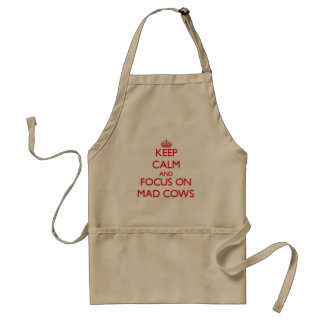 Keep Calm and focus on Mad Cows Adult Apron