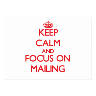 Keep Calm and focus on Mailing Business Card