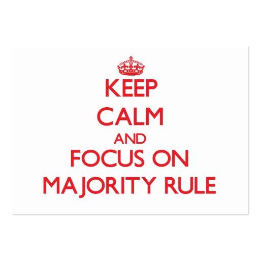Keep Calm and focus on Majority Rule Business Card