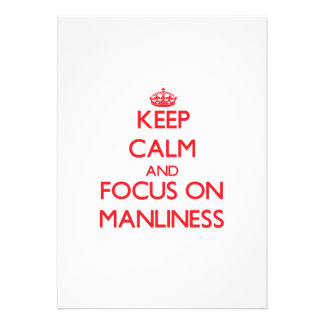 Keep Calm and focus on Manliness Card