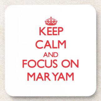Keep Calm and focus on Maryam Beverage Coaster