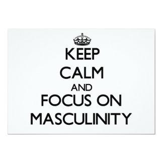 Keep Calm and focus on Masculinity 13 Cm X 18 Cm Invitation Card