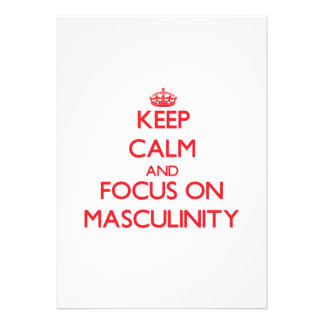 Keep Calm and focus on Masculinity Invitations