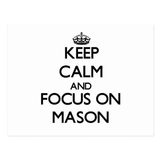 Keep Calm and focus on Mason Post Card