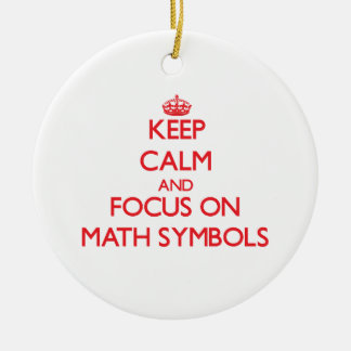 Keep Calm and focus on Math Symbols Christmas Tree Ornaments