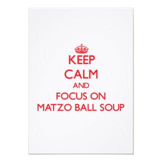 Keep Calm and focus on Matzo Ball Soup Card