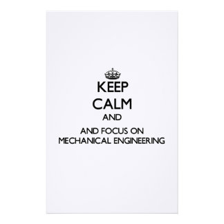 Keep calm and focus on Mechanical Engineering Custom Stationery
