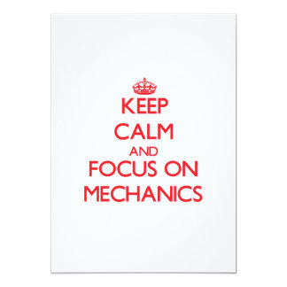 Keep Calm and focus on Mechanics Personalized Invitations