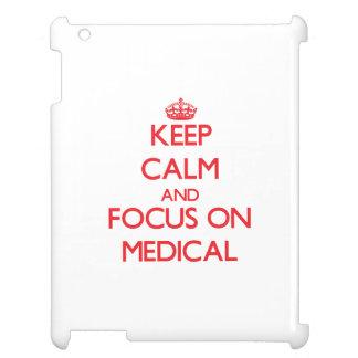 Keep Calm and focus on Medical iPad Case