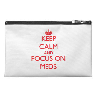 Keep Calm and focus on Meds Travel Accessories Bag