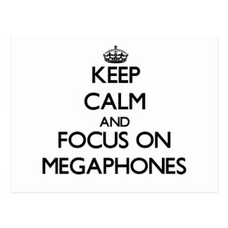 Keep Calm and focus on Megaphones Post Cards