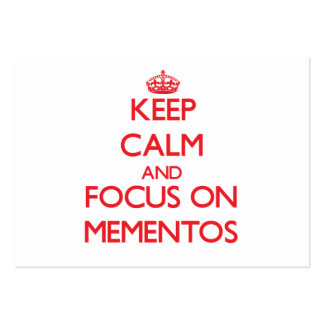 Keep Calm and focus on Mementos Business Card Templates
