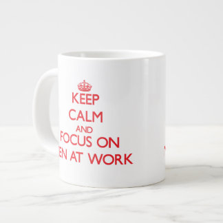 Keep Calm and focus on Men At Work Jumbo Mugs