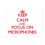 Keep Calm and focus on Microphones