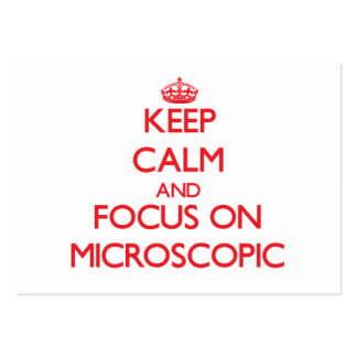 Keep Calm and focus on Microscopic Business Card