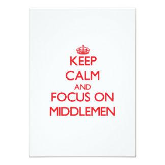 Keep Calm and focus on Middlemen 13 Cm X 18 Cm Invitation Card