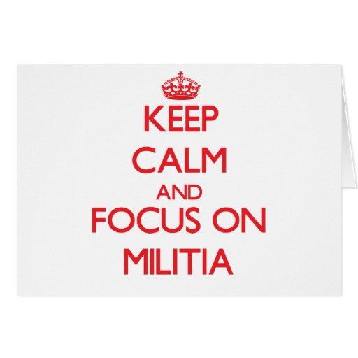 Keep Calm and focus on Militia Cards