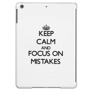 Keep Calm and focus on Mistakes iPad Air Cover