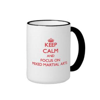 Keep Calm and focus on Mixed Martial Arts Mugs