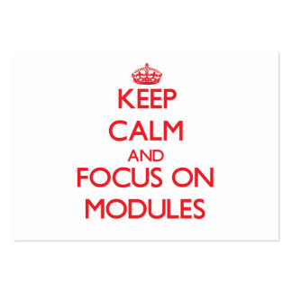 Keep Calm and focus on Modules Business Card Templates