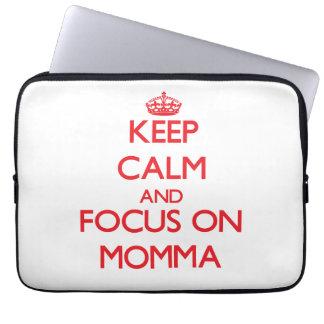 Keep Calm and focus on Momma Computer Sleeve