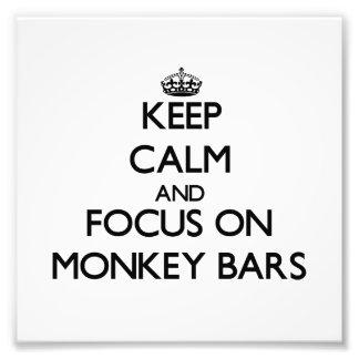 Keep Calm and focus on Monkey Bars Photo Print
