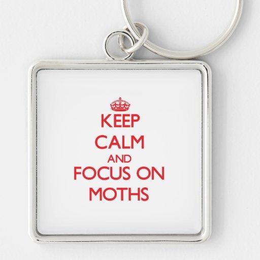 Keep calm and focus on Moths Keychain