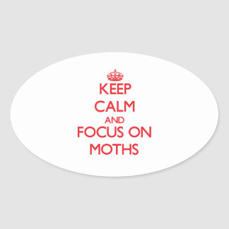 Keep Calm and focus on Moths Stickers