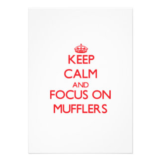 Keep Calm and focus on Mufflers Custom Invitations