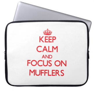 Keep Calm and focus on Mufflers Laptop Sleeves