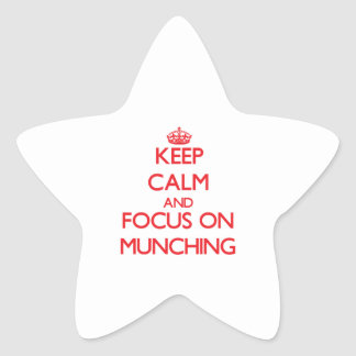 Keep Calm and focus on Munching Star Stickers