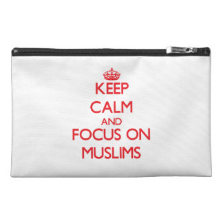 Keep Calm and focus on Muslims Travel Accessory Bags