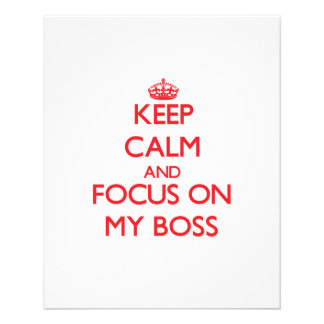 Keep Calm and focus on My Boss Flyer Design