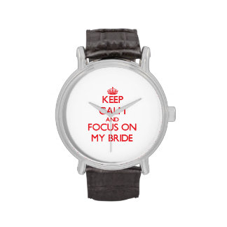 Keep calm and focus on MY BRIDE Wristwatches