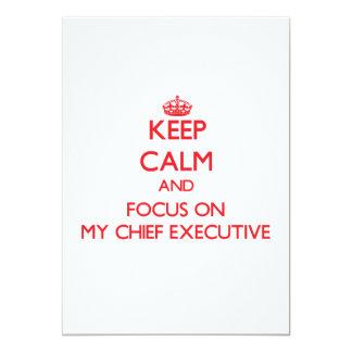 "Keep Calm and focus on My Chief Executive 5"" X 7"" Invitation Card"