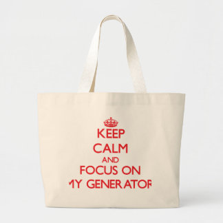 Keep Calm and focus on My Generator Canvas Bags