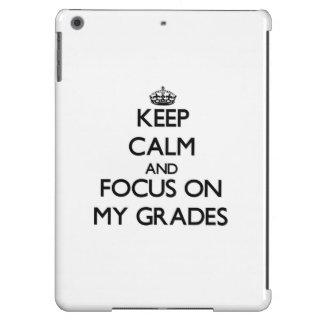Keep Calm and focus on My Grades iPad Air Case