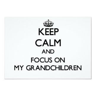 Keep Calm and focus on My Grandchildren 13 Cm X 18 Cm Invitation Card