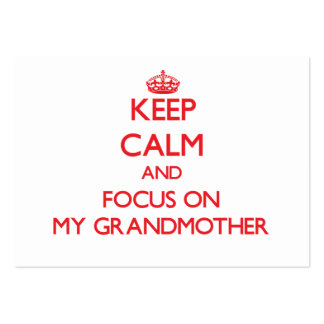 Keep Calm and focus on My Grandmother Pack Of Chubby Business Cards