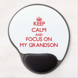 Keep Calm and focus on My Grandson Gel Mouse Pad