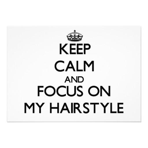 Keep Calm and focus on My Hairstyle Custom Invite